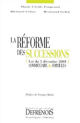 La reforme des successions: Forgeard /Crone /Gelot