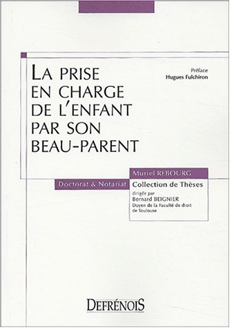 La prise en charge de l'enfant par son beau-parent (French Edition): Muriel Rebourg