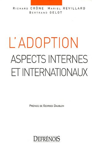 L'adoption (French Edition): Richard Crône