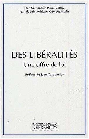 """""""des liberalites ; une offre deloi"""": Georges Morin, Jean Carbonnier, Jean de Saint ..."""