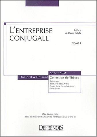L'entreprise conjugale (French Edition): Anne Karm