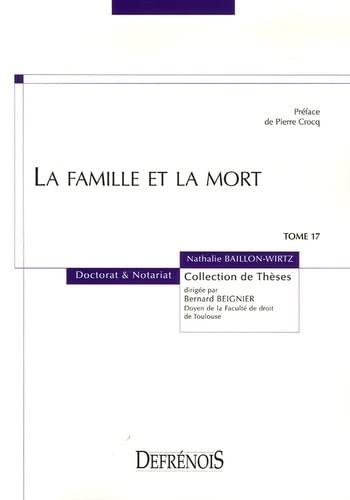La famille et la mort (French Edition): Nathalie Baillon-Wirtz