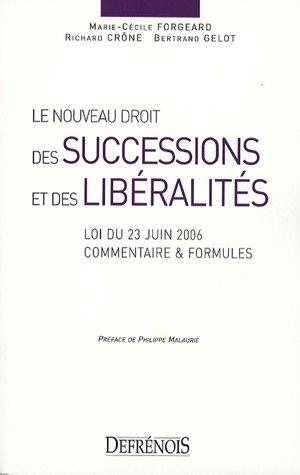 Le nouveau droit des successions et des libéralités (French Edition): ...