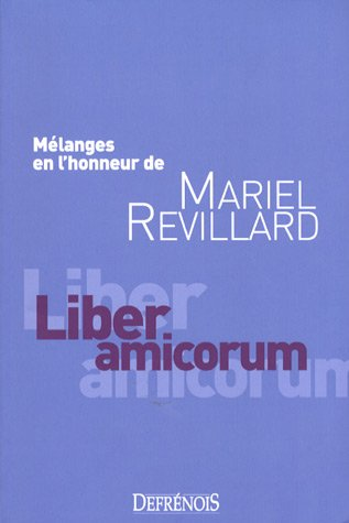 """liber amicorum ; mélanges en l'honneur de mariel revillard"""