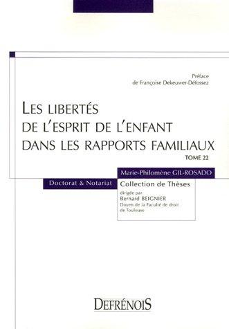 Les libertés de l'esprit de l'enfant dans les rapports familiaux (French ...