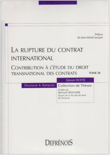 La rupture du contrat international (French Edition): Simon Hotte