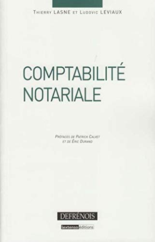 Comptabilité notariale (French Edition): Thierry Lasne