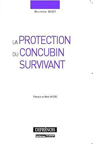 La protection du concubin survivant (French Edition): Wilfried Baby