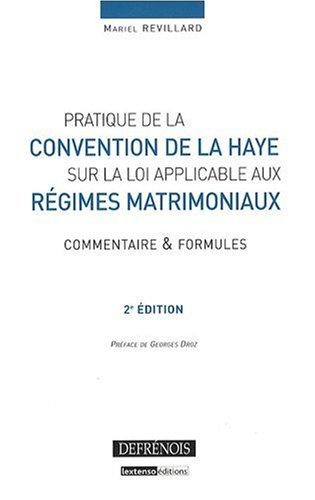 Pratique de la Convention de La Haye sur la loi applicable aux régimes matrimoniaux (...
