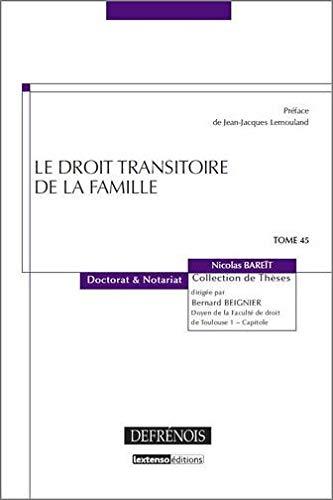 Le droit transitoire de la famille (French Edition): Nicolas Bare�t