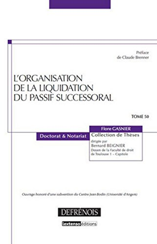 9782856232194: L'organisation de la liquidation du passif successoral