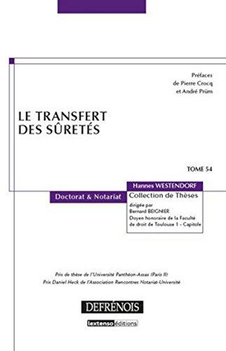 Le transfert des sûretés. Tome 54