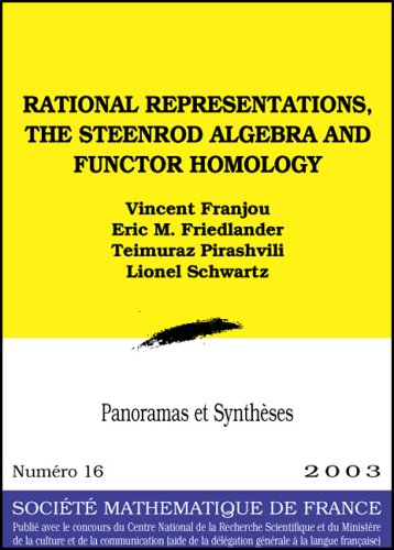 Représentations rationnelles (The Steenrod Algebra and Functor Homology): VINCENT FRANJOU