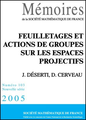 Feuilletages et Actions de Groupes sur les: J Deserti
