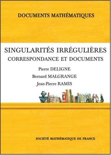 9782856292419: Singularit�s irr�guli�res : Correspondance et documents