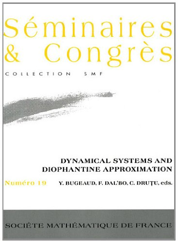 9782856293034: Dynamical Systems and Diophantine Approximation (Seminaires & Congres)