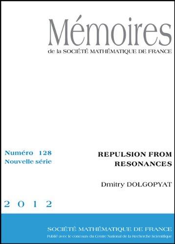 9782856293447: Repulsion from Resonances (Memoires de la Societe Mathematique De France)