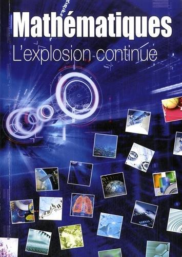 9782856293751: Mathématiques : L'explosion continue