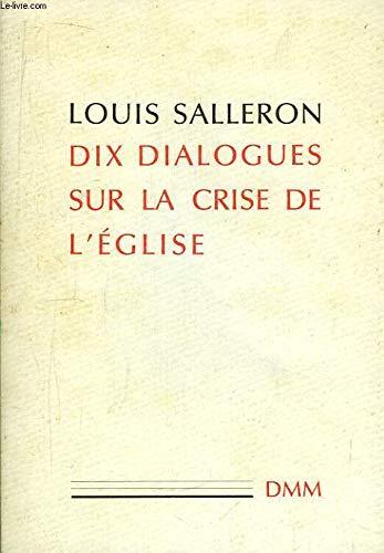 9782856520574: Dix dialogues sur la crise de l'Eglise (French Edition)