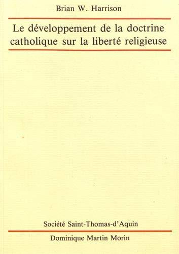 9782856521076: Le développement de la doctrine catholique sur la liberté religieuse: Un précédent pour un changement vis-à-vis de la contraception?