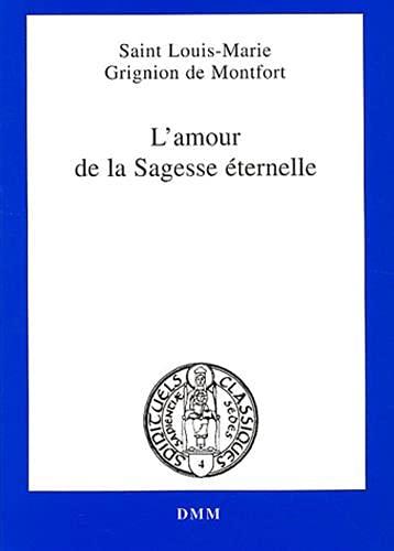 9782856522165: L'amour de la Sagesse �ternelle