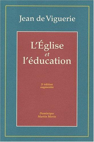 9782856523155: L'Eglise et l'éducation