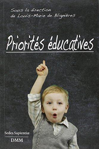9782856523476: Priorités éducatives