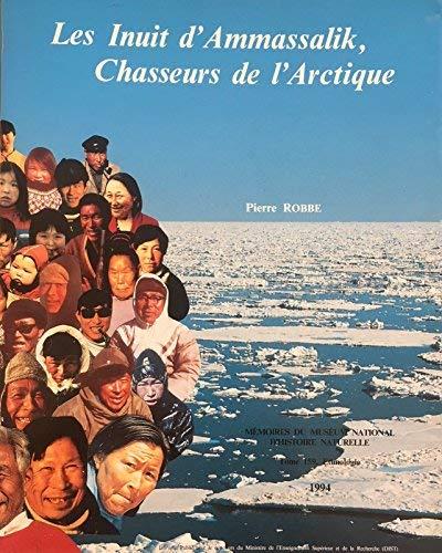 9782856532072: Les Inuit d'Ammassalik, Chasseurs De l'Arctique (Memoires du Museum National d'Histoire Naturelle) (French and English Edition)