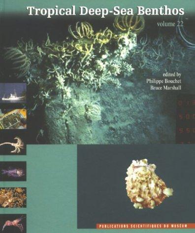 Tropical Deep-Sea Benthos: Philippe Bouchet