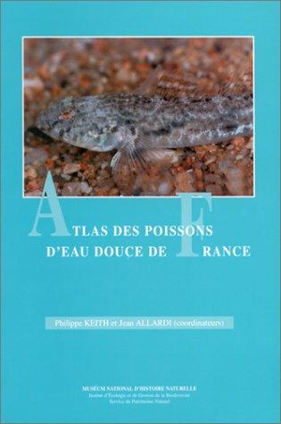 9782856535325: Atlas des poissons d'eau douce de France
