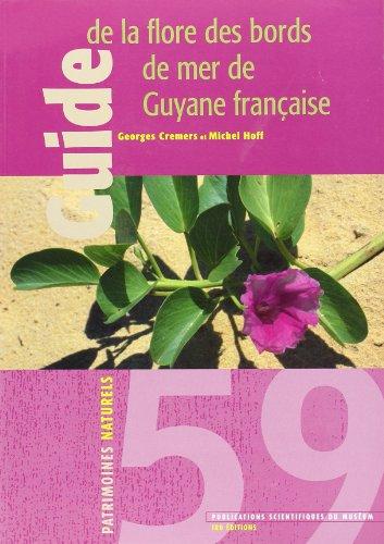 guide de la flore des bords mer de Guyane française: G. Cremers