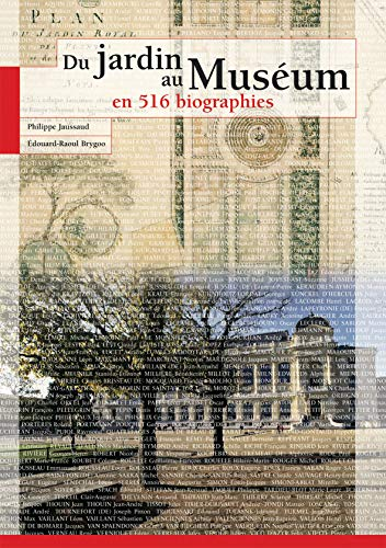 9782856535653: Du jardin au Muséum en 516 biographies (OUVRAGES TECHNIQUES)