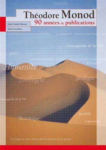 9782856535769: Théodore Monod : 90 années de publications