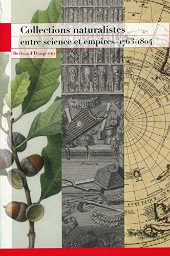 9782856536414: Collections naturalistes entre science et empires (1763-1804)