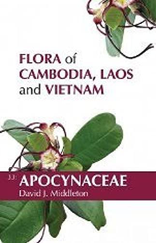 Flora of Cambodia, Laos and Vietnam : David J. Middleton