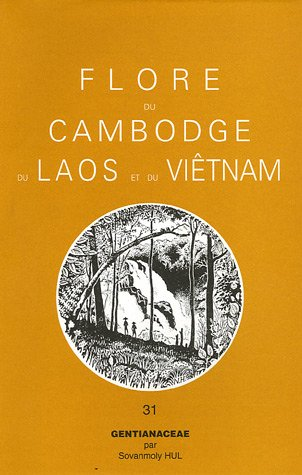 9782856542149: Flore du Cambodge, du Laos et du Vietn�m : Tome 31, Gentianaceae