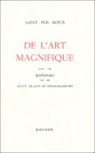 9782856682388: De l'Art Magnifique
