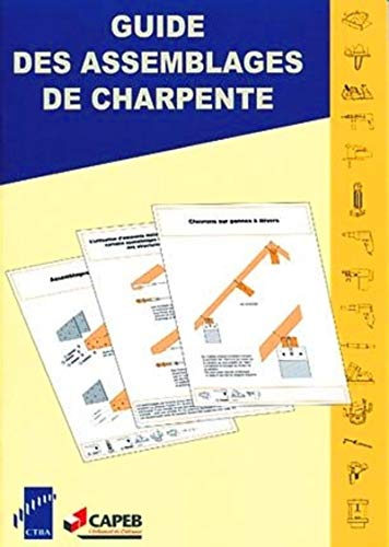 9782856840436: Guide des assemblages de charpente