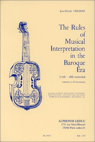 The rules of musical interpretation in the: Veilhan, Jean Claude