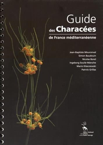 9782856920206: Guide des Characées de France méditerranéenne
