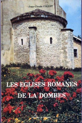 9782856980132: Les Églises romanes de la Dombes