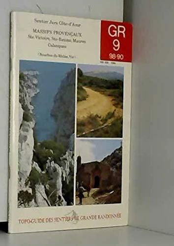 9782856993194: Sentier Jura Cote-d'Azur: Massifs Provencaux -GR 9 de Mirabeau a St-Pons-les-Mures, GR 98 Ste-Baume a la Madrague, GR 90 de Notre-Dame-des-Anges au Lavandou (Bouches-du-Rhone, Var) Federation Franc...