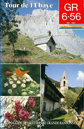 9782856994030: Gr 6-56 tour de l'ubaye -sisteron 051293 (Topo Guide)