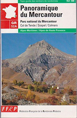 9782856996171: GR 52a, Panoramique du Mercantour. F�d�ration fran�aise de randonn�e p�destre