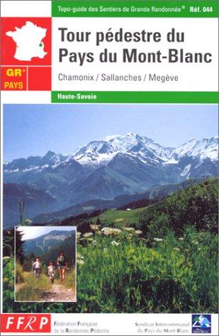 9782856996287: Tour pédestre du Pays du Mont-Blanc : Chamonix - Sallanches - Megève