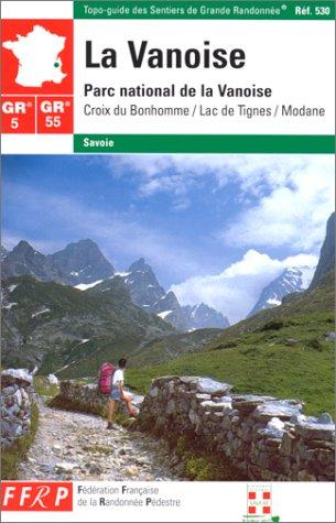 9782856996782: La Vanoise. Parc national de la Vanoise