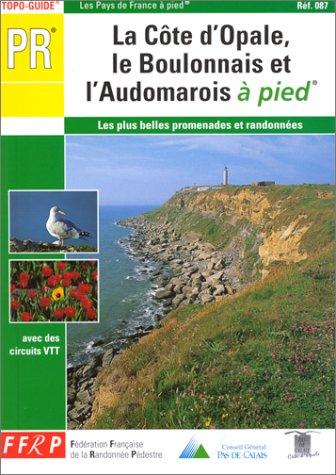 9782856997253: Petite Randonn�e : la C�te d'Opale, le Boulonnais � pied