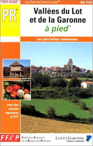 Vallees Du Lot Et De La Garonne -47-PR-P472 - Collectif