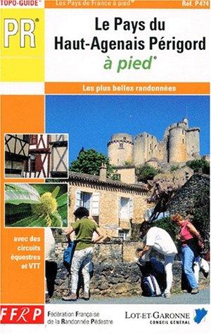 9782856997437: Le Pays du Haut-Agenais - Le Périgord à pied