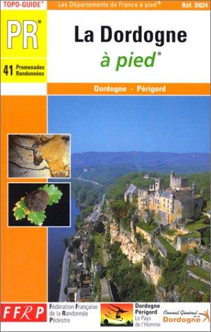 9782856997840: La Dordogne à pied